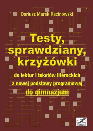 Dariusz Racionowski - Testy, sprawdziany, krzyżówki