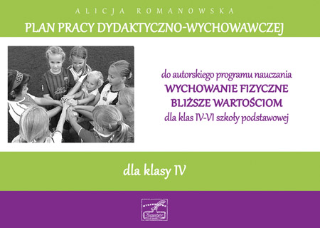 Alicja Romanowska - Plan pracy dydaktyczno-wychowawczej